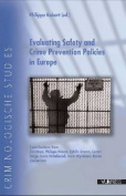 Evaluating Safety and Crime Policies in Europe
