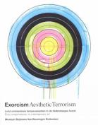 Exorcism/Aesthetic Terrorism