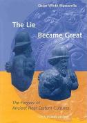 Lie Became Great