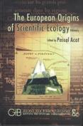 The European Origins of Scientific Ecology