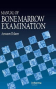 Manual of Bone Marrow Examination
