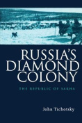 Russia's Diamond Colony