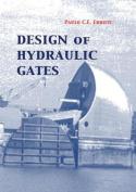 Design of Hydraulic Gates