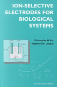 Ion-selective Electrodes and Biological Systems