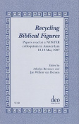 Recycling Biblical Figures
