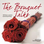 The Bouquet Talks