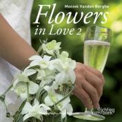 Flowers in Love II