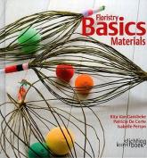 Floristry Basics: Materials