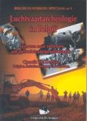 Luchtvaartarchaeologie in Belgie [DUT]