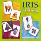 Iris Folding Compendium: Pt. 2