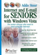 Internet and E-mail for Seniors with Windows Vista