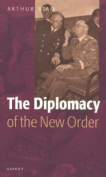 The Diplomacy of the 'New Order'