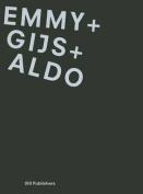 Emmy + Gijs + Aldo