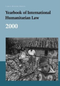 Yearbook of International Humanitarian Law: Volume 3, 2000