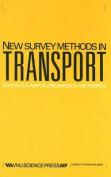 New Survey Methods in Transport