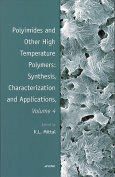 Polyimides and Other High Temperature Polymers