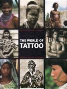 The World of Tattoo
