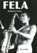 Fela Kalakuta Notes