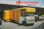 Atelier Van Lieshout: A Manual