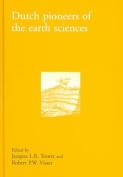 Dutch Pioneers in Earth Sciences