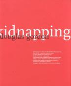 Douglas Gordon: Kidnapping