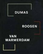 Dumas, Roosen, Van Warmerdam