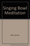 Singing Bowl Meditation [Audio]