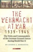 The Wehrmacht at War, 1939-45