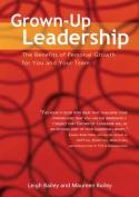 Grown-Up Leadership