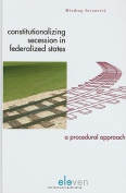 Constitutionalizing Secession in Federalized States