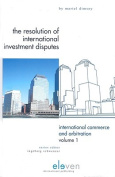 The Resolution of International Investment Disputes