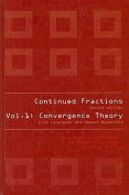 Continued Fractions - Vol 1