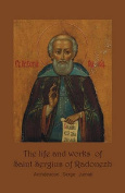 Life & Works of Saint Sergius of Radonezh
