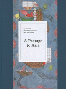 A Passage to Asia