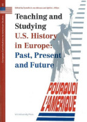Teaching and Studying US History in Europe