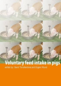Voluntary Feed Intake in Pigs