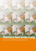 Voluntary Feed Intake in Pigs