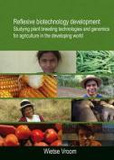 Reflexive Biotechnology Development