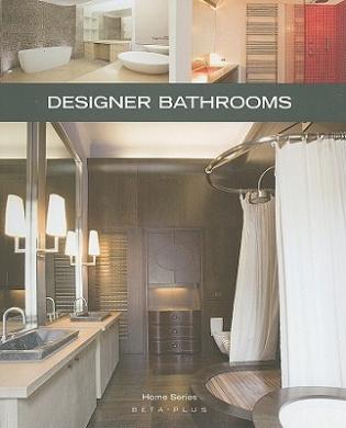 Designer Bathrooms Home Series Beta Plus Publishing Shop Online For Books In Australia