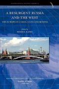 A Resurgent Russia and the West