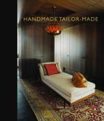Handmade Tailor-Made