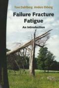 Failure Fracture Fatigue