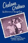 Chelewa, Chelewa