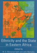 Ethnicity and the State in Eastern Africa