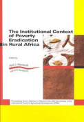 The Institutional Context of Poverty Eradication in Rural Africa