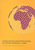 Globalization and Restructuring of African Commodity Flows