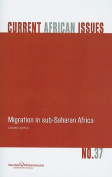 Migration in Sub-Saharan Africa