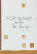 Making Place in the Landscape