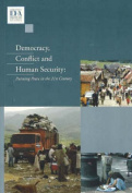 Democracy, Conflict and Human Security, Volume 1