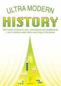 Ultra Modern History